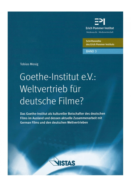 Goethe-Institut e.V.: Weltvertrieb für deutsche Filme ?