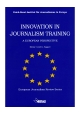 Innovation in Journalism Training