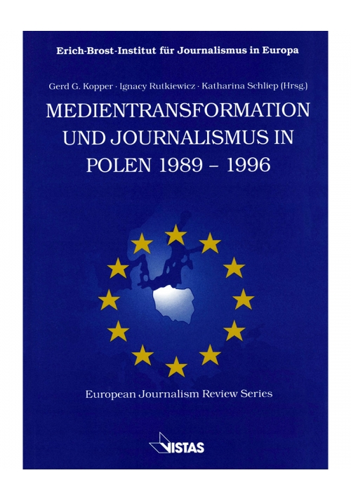 Medientransformation und Journalismus in Polen 1989-1996