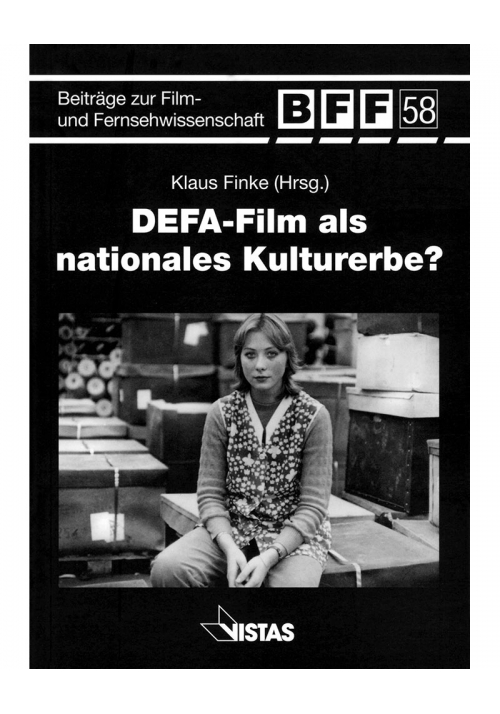 DEFA-Film als nationales Kulturerbe?